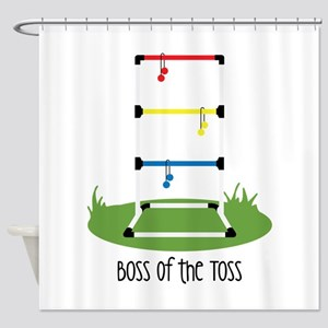 Boss of the Toss Shower Curtain